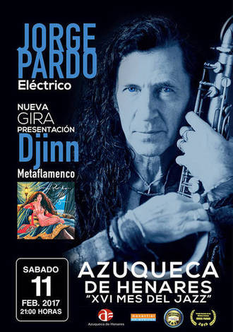 Jorge Pardo y 'Djinn Electric Band Quinteto', segunda cita del XVI Mes del Jazz azudense