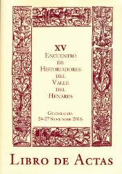 Celebrado en Guadalajara el XV Encuentro de Historiadores del Valle del Henares