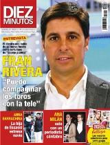 """DIEZ MINUTOS Fran Rivera : """"Puedo compaginar los toros con la tele"""""""
