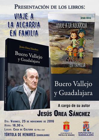 El viernes 25, presentación en Tórtola de los libros de Jesús Orea sobre Buero y