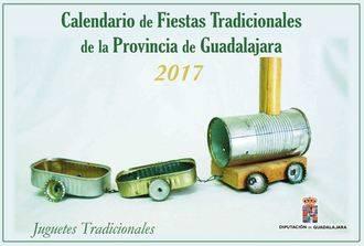 La Diputación de Guadalajara edita el calendario de fiestas tradicionales de 2017