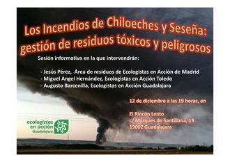 Ecologistas en Acción organiza una charla para hablar de los incendios de Chiloeches y Seseña