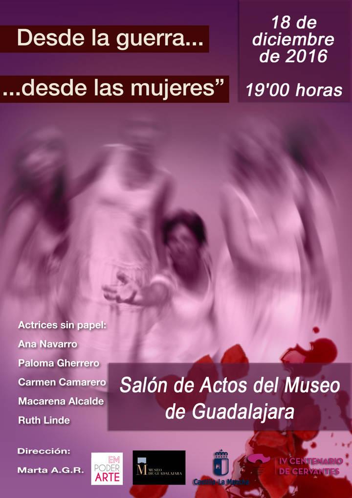 """El salón de actos del Museo provincial acoge la obra de teatro """"Desde la Guerra…Desde las Mujeres"""""""