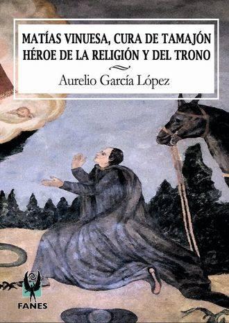 Aurelio García publica un libro sobre el 'Cura de Tamajón'
