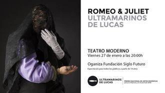 Ultramarinos de Lucas lleva a 'Romeo y Julieta' al Teatro Moderno