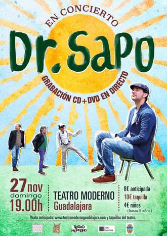 Dr. Sapo grabará su próximo disco en una actuación en directo en el Teatro Moderno de Guadalajara