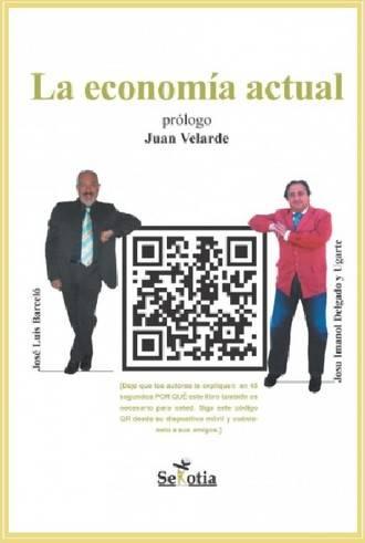"""""""La economía actual"""", novedad editorial para entender el mundo global"""