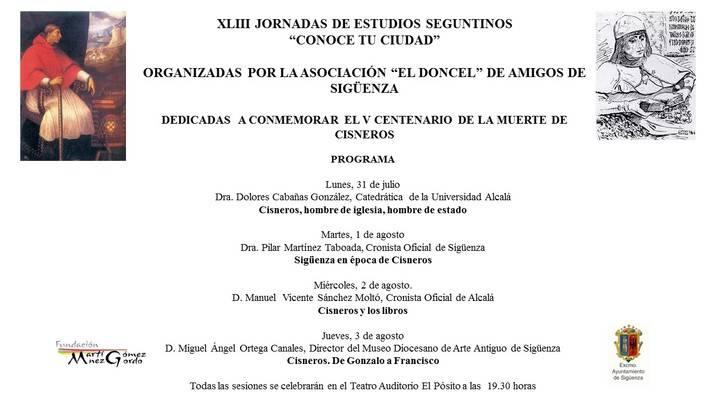 Las XLIII Jornadas de Estudios Seguntinos, dedicadas al V Centenario del Cardenal Cisneros