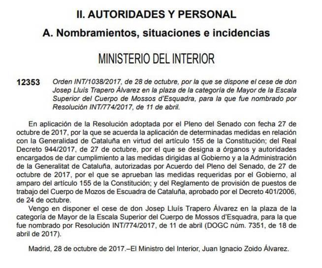 El ministro Zoido cesa a Trapero a las 4 de la madrugada de este sábado