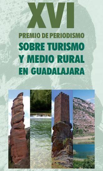 La Asociación de la Prensa de Guadalajara convoca el XVI Premio de Periodismo Sobre Medio Rural