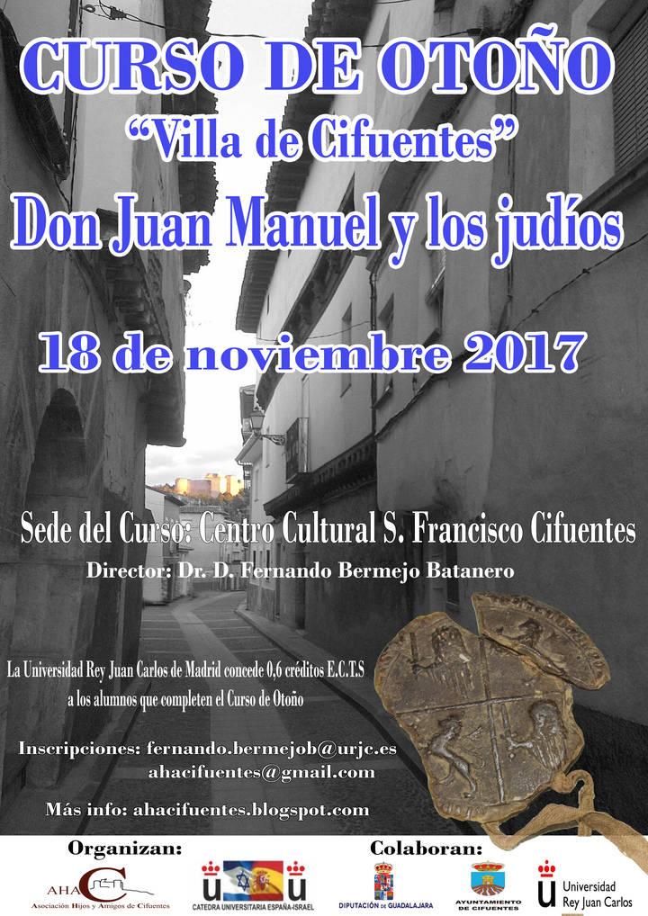 """Curso Universitario de Otoño Villa de Cifuentes centrado en """"Don Juan Manuel y los judíos"""""""