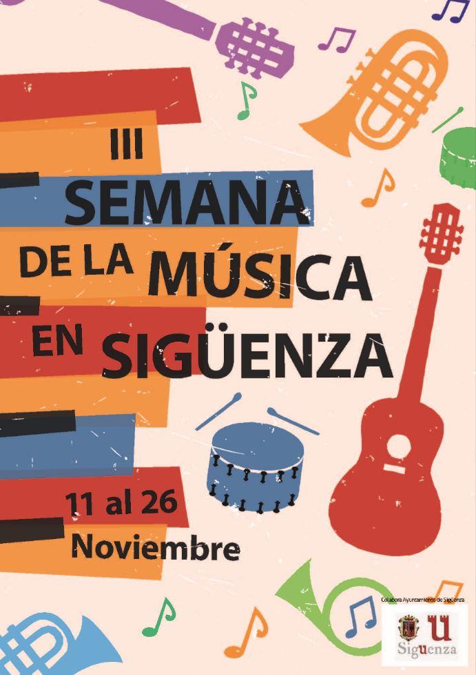 Llega la III Edición de la Semana de la Música de Sigüenza