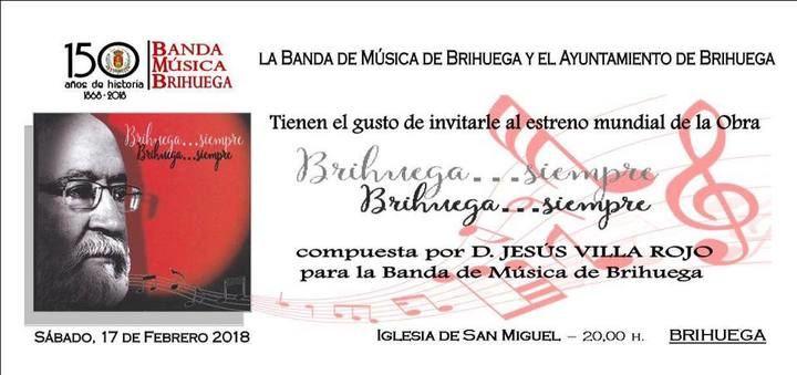 """Estreno del poema sinfónico para banda de música titulado """"Brihuega… siempre"""""""