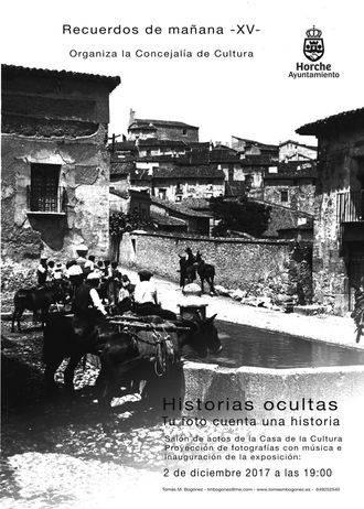 """La exposición """"Recuerdos de mañana, historias ocultas"""" de Horche alcanza su XVª edición"""