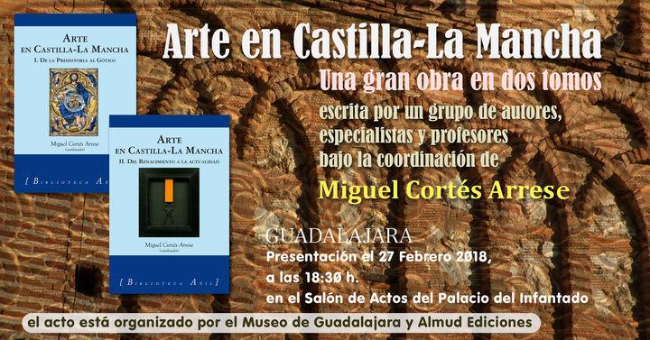 """La obra """"Arte en Castilla La Mancha"""" en Guadalajara"""