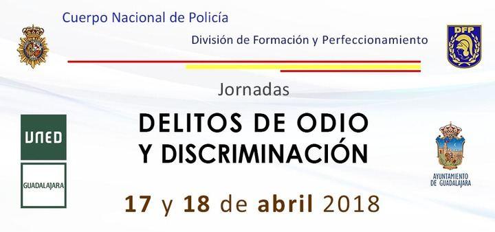 Jornadas sobre delitos de odio y discriminación del Cuerpo Nacional de Policía con la UNED