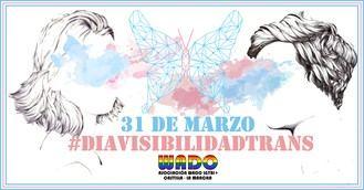 Manifiesto del Día Internacional de la visibilidad Trans 2018 de la Asociación Wado LGTBI+ de Castilla La Mancha