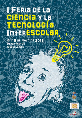 Guadalajara albergará en mayo la Feria de la Ciencia y la Tecnología Interescolar