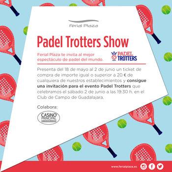 Los 'Padel Trotters' llegan a Guadalajara de la mano de Ferial Plaza