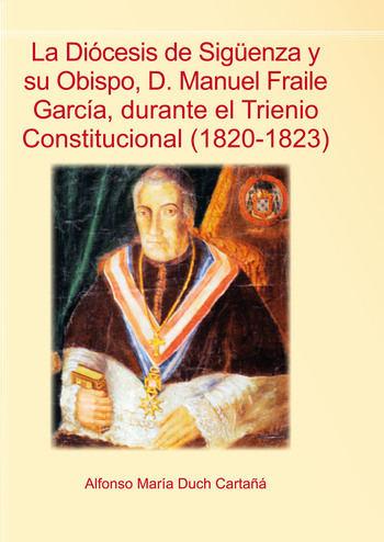 Alfonso Duch presenta un libro sobre el Trienio Constitucional y su relación con Sigüenza