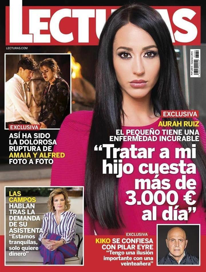 """LECTURAS El drama familiar de Aurah Ruiz: """"El tratamiento de mi hijo cuesta 3.000 euros al día"""""""