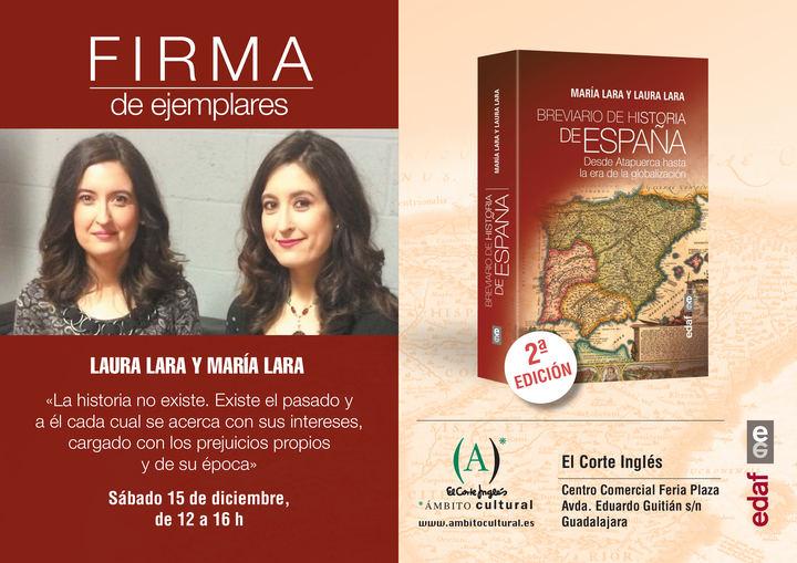 """Las historiadoras alcarreñas María y Laura Lara presentan en Guadalajara su nuevo libro """"Breviario de Historia de España"""""""