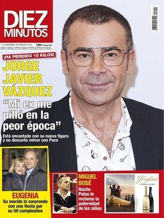 DIEZ MINUTOS Jorge Javier Vázquez con 15 kilos menos :