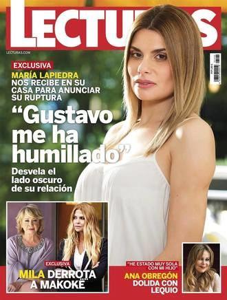 LECTURAS María Lapiedra rompe con Gustavo :