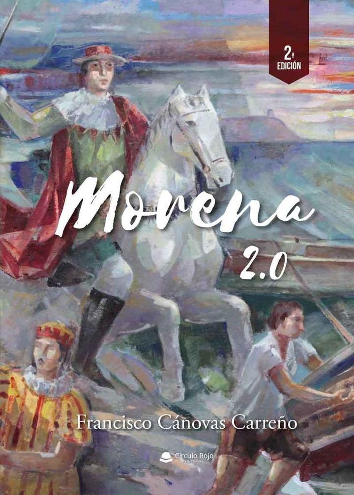 'Morena 2.0'. Una trepidante novela que entrelaza dos historias ambientadas en diferentes épocas