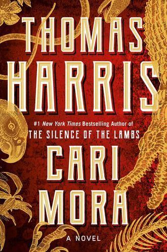 Vuelve Thomas Harris, el creador de Hannibal Lecter, con un fascinante thriller sobre la avaricia