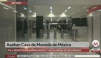 De película : Roban en 4 minutos más de 2 millones de dólares en oro en la Casa de la Moneda de México