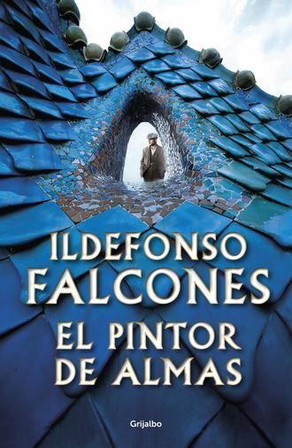 Grijalbo publica hoy la nueva novela de Ildefonso Falcones, El pintor de almas