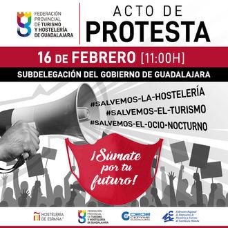Los hosteleros de Guadalajara se concentrarán el próximo martes 16 de febrero ante la SITUACIÓN INSOSTENIBLE que atraviesa el sector con las restricciones, cierres y FALTAS DE AYUDAS