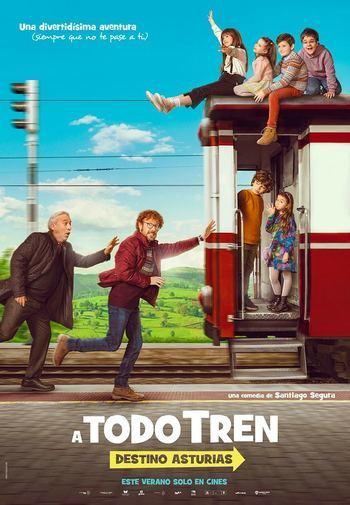La última película de Santiago Segura : A todo tren. Destino Asturias