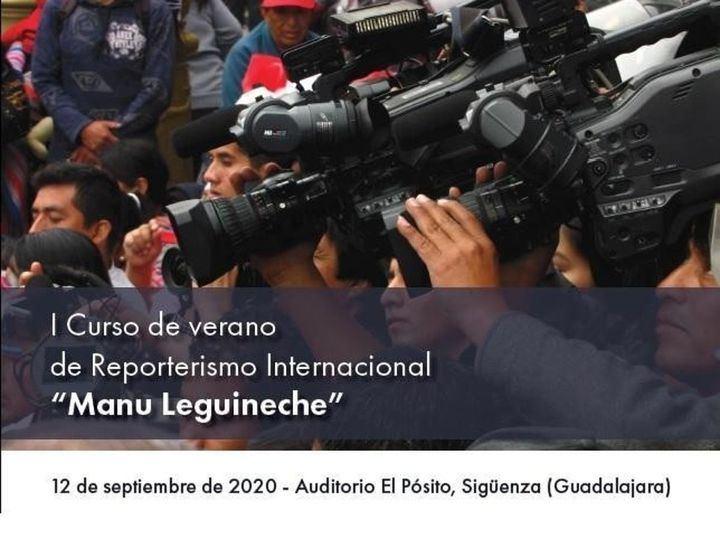 La Cátedra Manu Leguineche organiza un curso sobre Reporterismo Internacional en Sigüenza