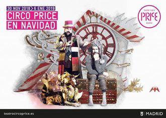 El Price abrirá de nuevo sus puertas en Madrid a 'Circo Price en Navidad', espectáculo en cartel del 27 de noviembre a 10 de enero