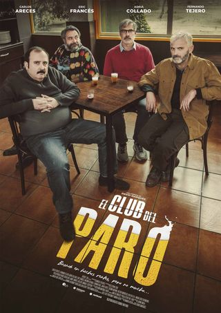 La última peli de Fernando Tejero : El club del paro