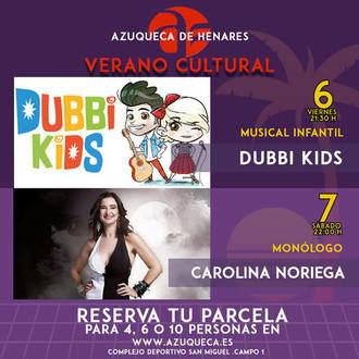 El musical infantil 'Dubbi Kids' y monólogos con Carolina Noriega, propuestas de ocio en el San Miguel de Azuqueca