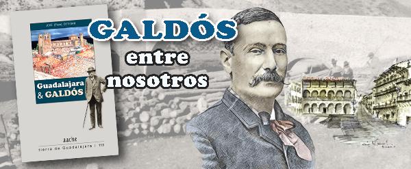 Unos datos sobre Galdós en Guadalajara