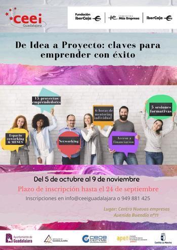 CEEI Guadalajara e IberCaja lanzan el programa'De Idea a Proyecto : Claves para emprender con éxito'