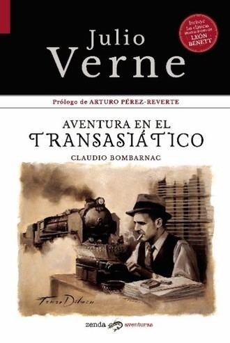 Del puño y letra de Julio Verne, Zenda Aventuras rescata una joya de la literatura con 128 años de historia
