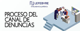 Lefebvre presenta Centinela Canal de denuncias, la herramienta para adaptar la empresa a la directiva de whistelblowing