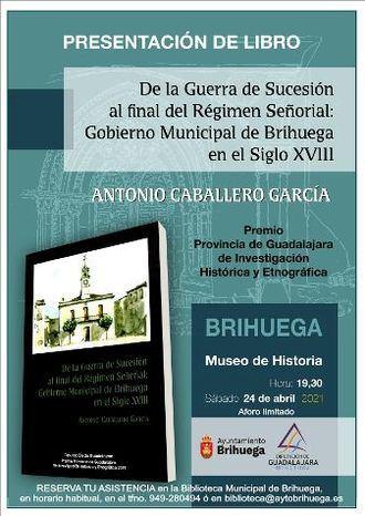 Brihuega SÍ tiene quien le escriba, Antonio Caballero Garcia presenta su libro