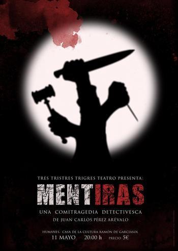 TresTristresTrigres Teatro presenta su nueva obra Ment-Iras en el ciclo ATAquilla del Moderno