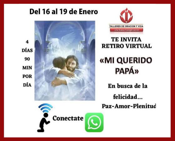 Talleres de Oración y Vida ofrece el audiovisual del retiro virtual 'Mi querido Papá'