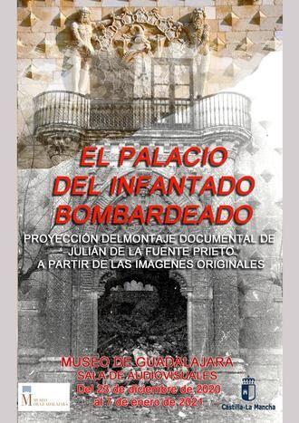 El Museo provincial de Guadalajara proyectará durante las Navidades un audiovisual sobre el bombardeo y destrucción del Palacio del Infantado