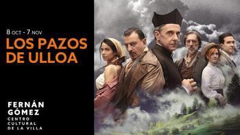 """""""Los Pazos de Ulloa"""", por primera vez a escena en el teatro Fernán Gómez de Madrid hasta el 7 de noviembre"""