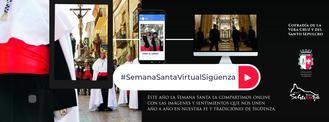 UN ÉXITO : 250.000 personas han seguido la Semana Santa Virtual seguntina en RRSS