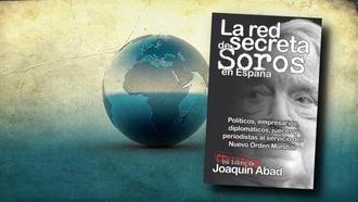 La red secreta de Soros en España al descubierto gracias a Joaquín Abad