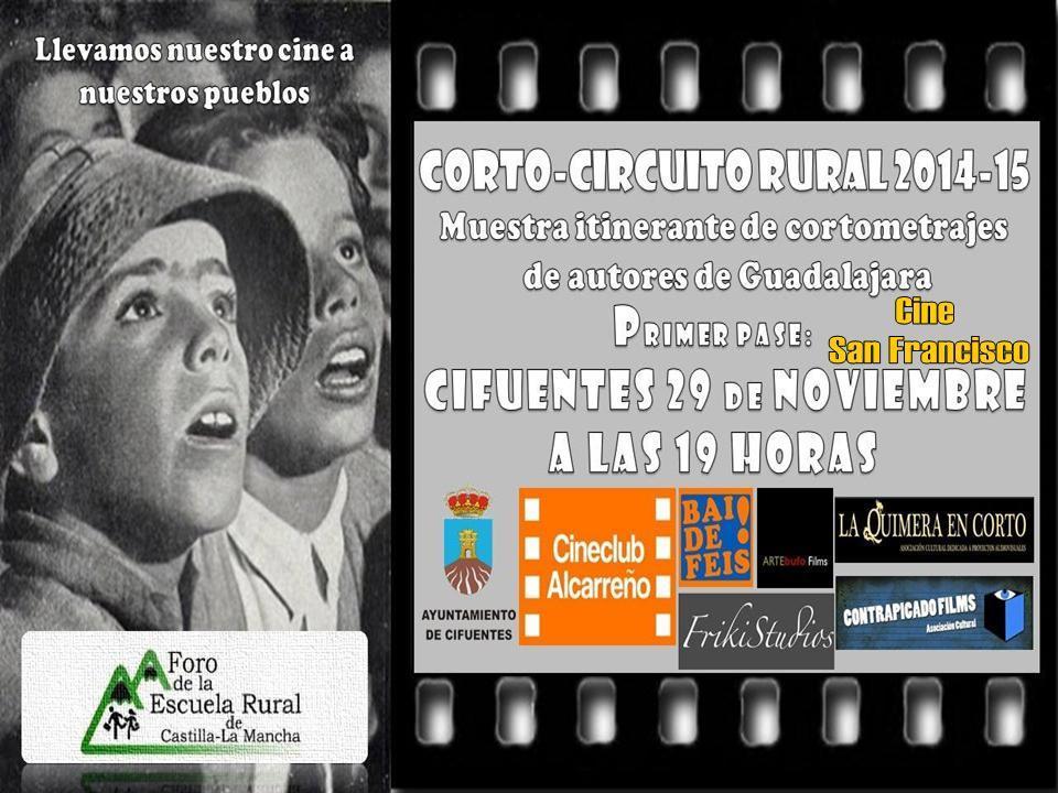 """El Foro de la Escuela Rural presenta este sábado en Cifuentes la primera edición de """"El Corto Circuito Rural"""""""